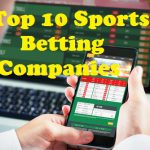 Top 10 Sports Betting Companies
