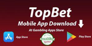 Topbet Mobile App Download